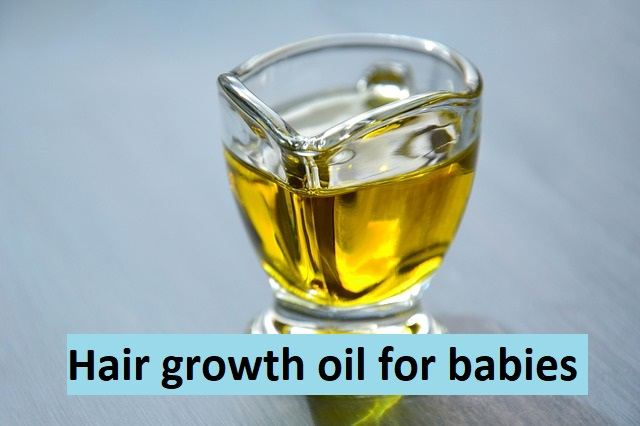 Hair growth oil for babies