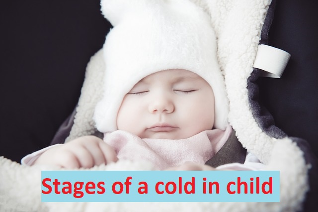 Stages of a cold in child