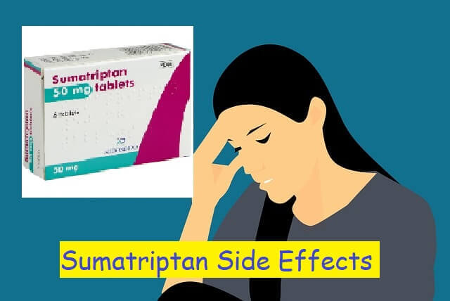 Sumatriptan Side Effects